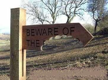 beware of the