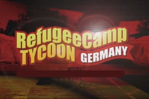 Refugee-Camp Tycoon Germany